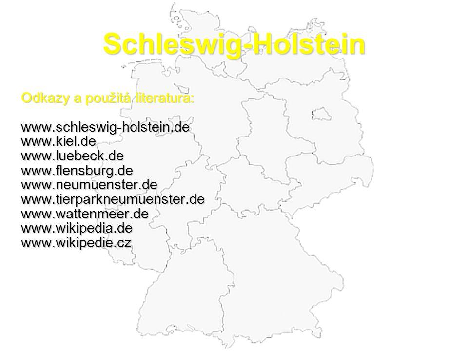 Schleswig-Holstein Odkazy a použitá literatura: