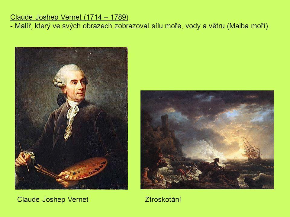 Claude Joshep Vernet (1714 – 1789)