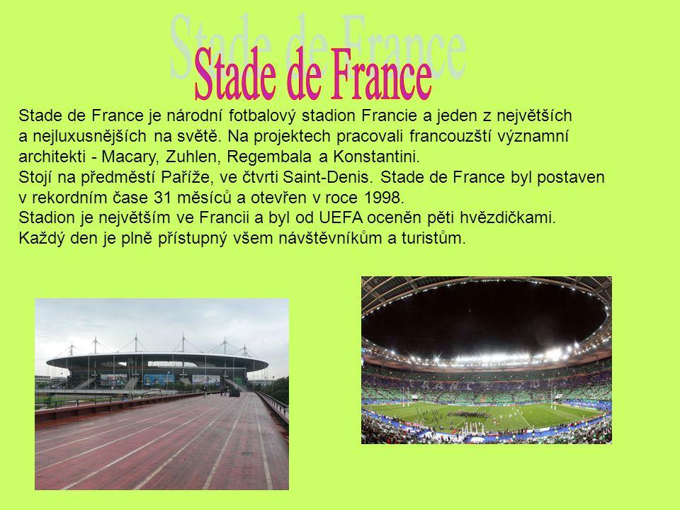Stade de France Stade de France je národní fotbalový stadion Francie a jeden z největších.