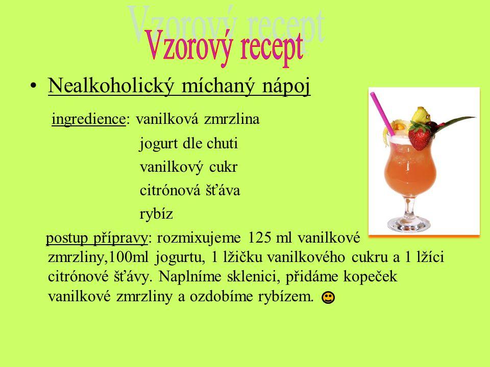 Vzorový recept Nealkoholický míchaný nápoj