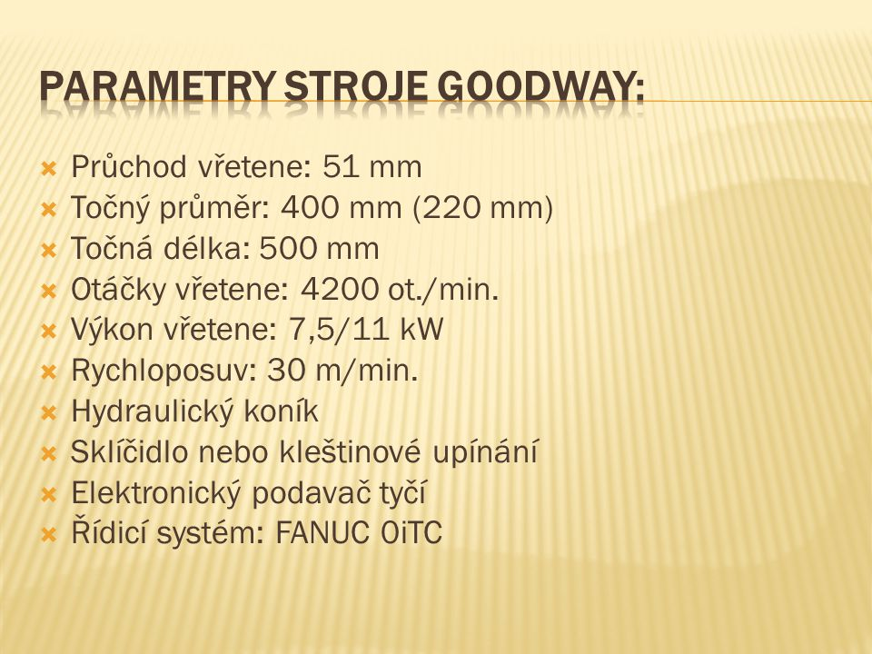 Parametry stroje GOODWAY:
