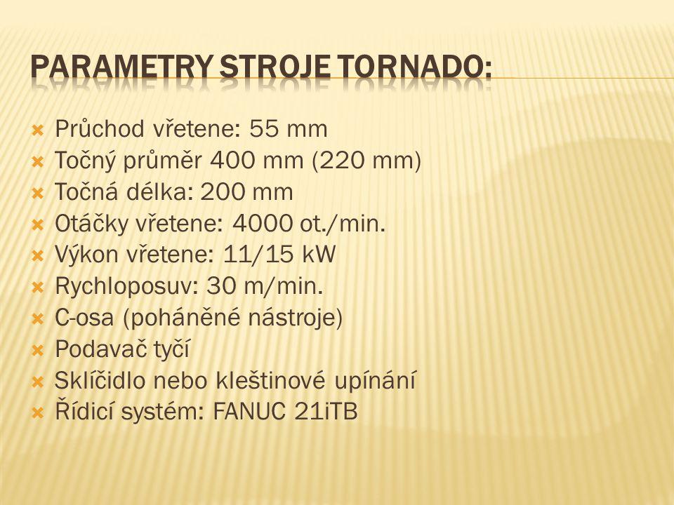 Parametry stroje TORNADO: