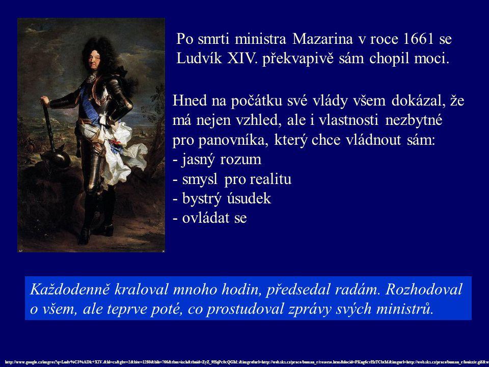 Po smrti ministra Mazarina v roce 1661 se