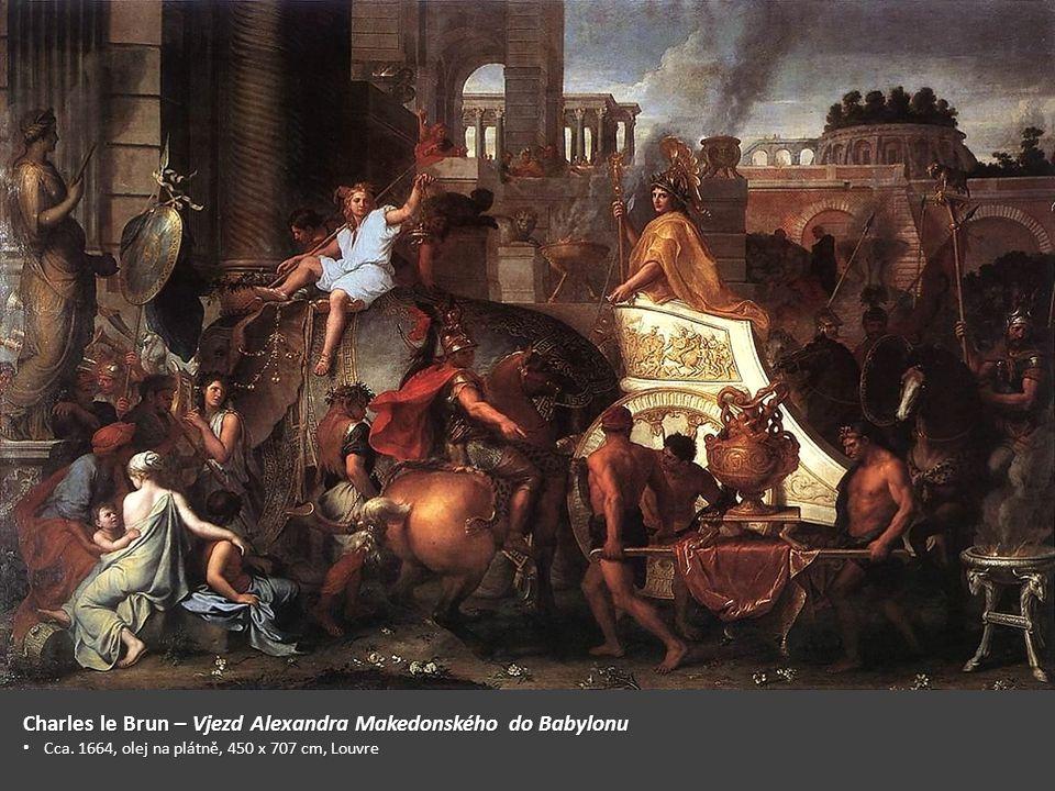 Charles le Brun – Vjezd Alexandra Makedonského do Babylonu