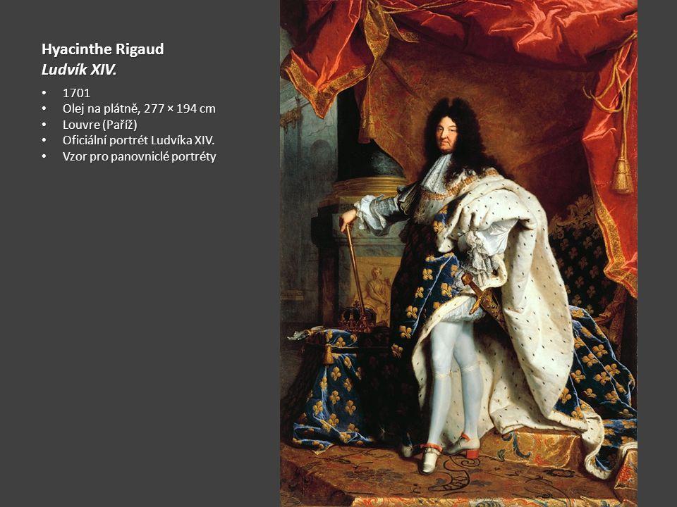 Hyacinthe Rigaud Ludvík XIV. 1701 Olej na plátně, 277 × 194 cm