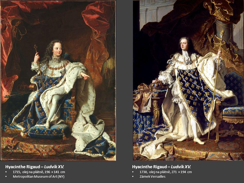 Hyacinthe Rigaud – Ludvík XV. Hyacinthe Rigaud – Ludvík XV.