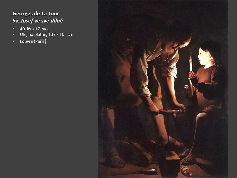 Georges de La Tour Sv. Josef ve své dílně 40. léta 17. stol.