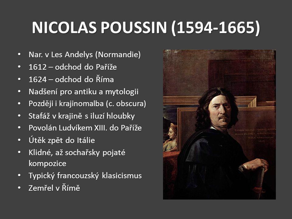 NICOLAS POUSSIN (1594-1665) Nar. v Les Andelys (Normandie)