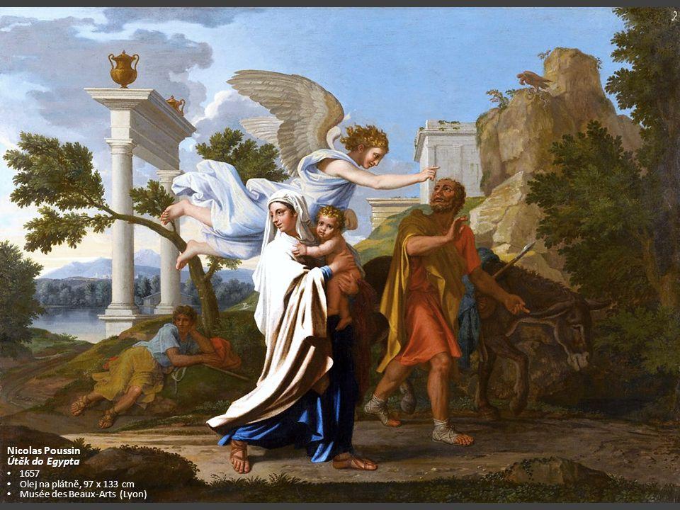 Nicolas Poussin Útěk do Egypta 1657 Olej na plátně, 97 x 133 cm