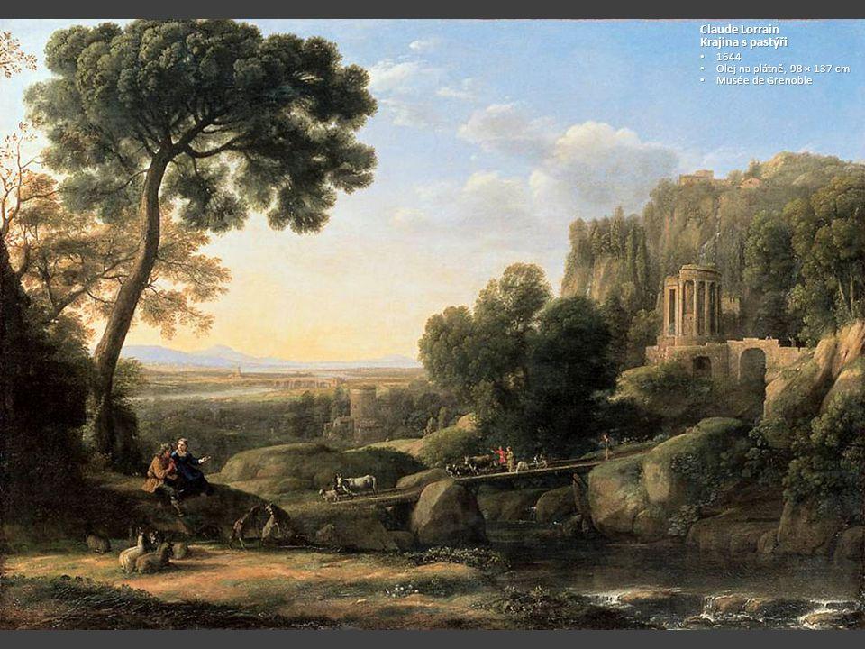 Claude Lorrain Krajina s pastýři 1644 Olej na plátně, 98 × 137 cm