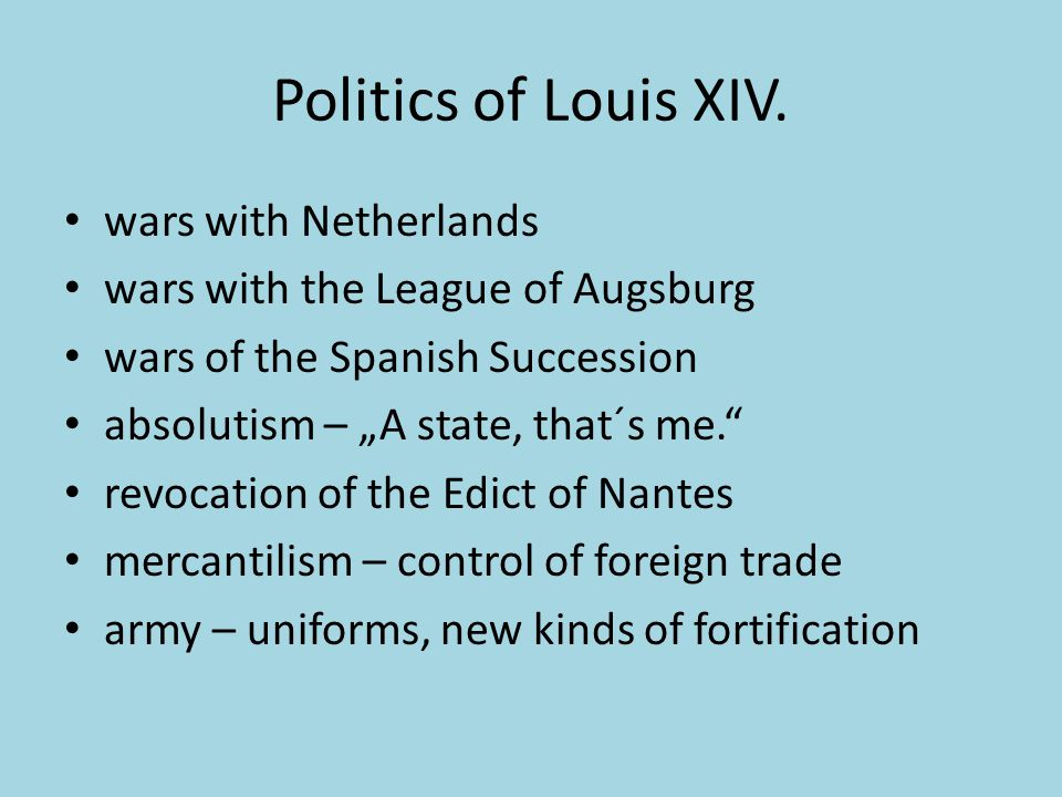 Politics of Louis XIV. wars with Netherlands