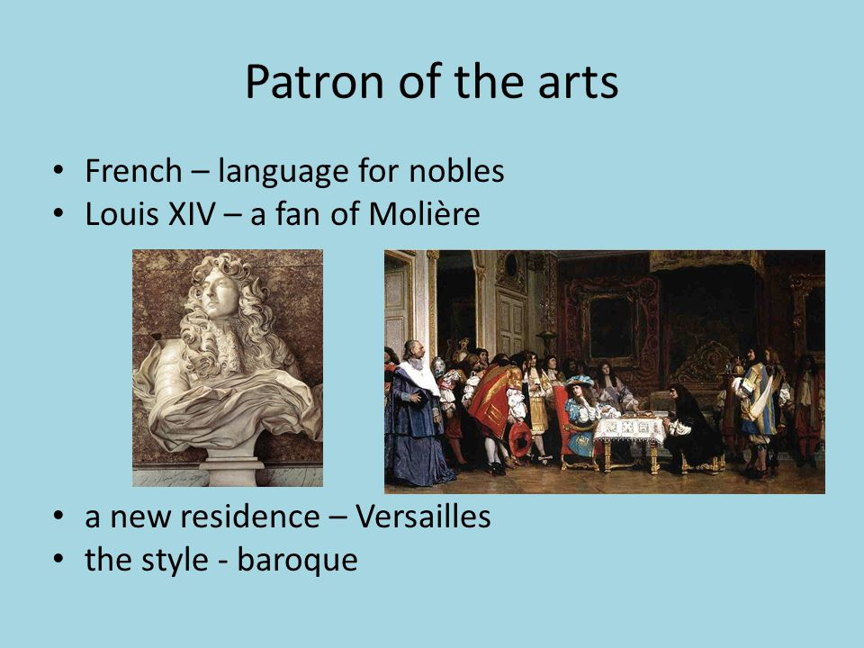 Patron of the arts French – language for nobles