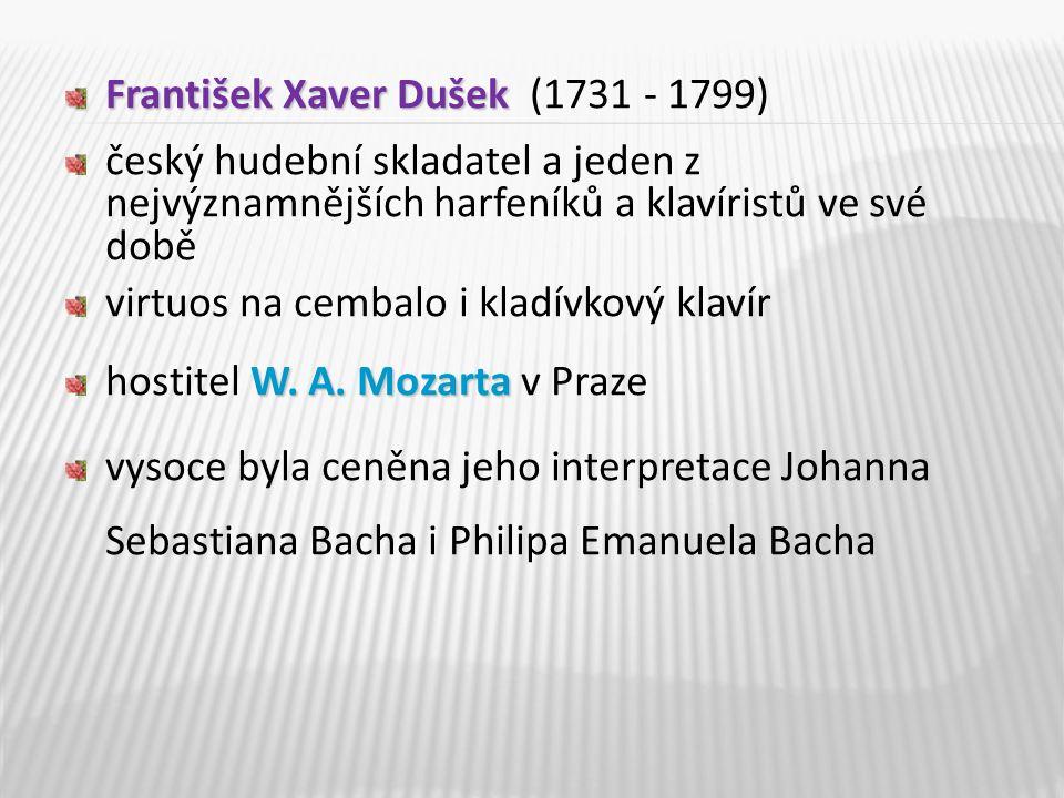 František Xaver Dušek (1731 - 1799)