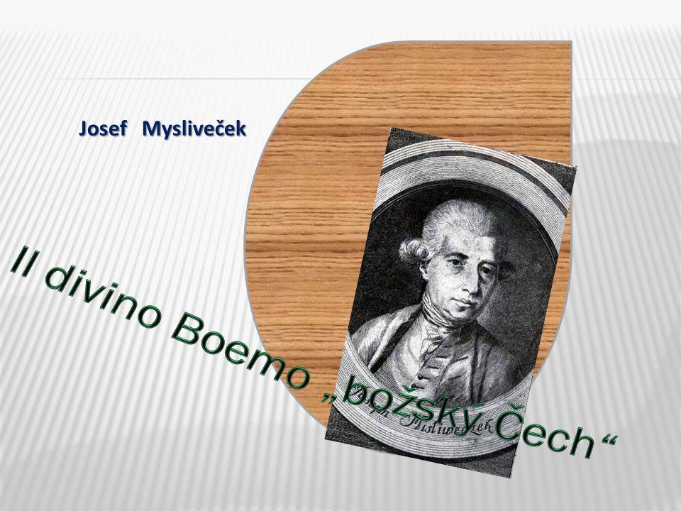 """Il divino Boemo """"božský Čech"""