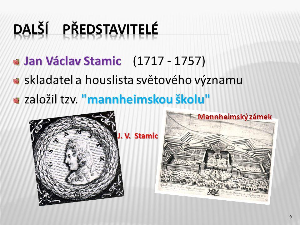 Další představitelé Jan Václav Stamic (1717 - 1757)