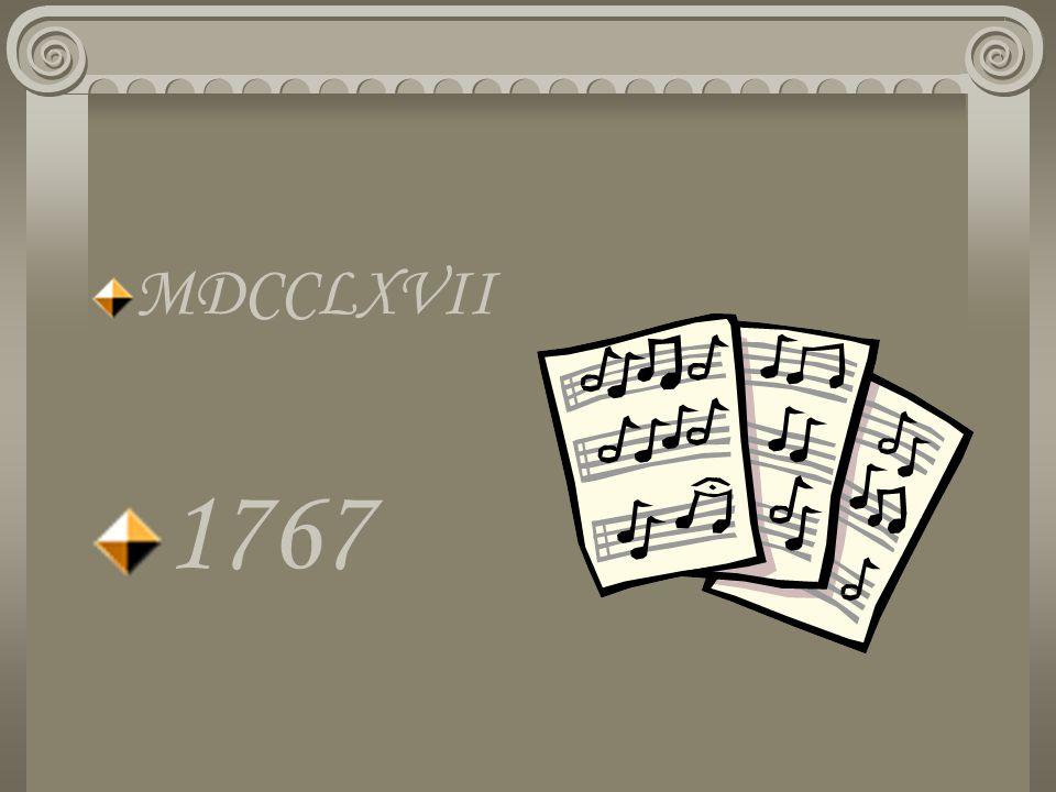 MDCCLXVII 1767