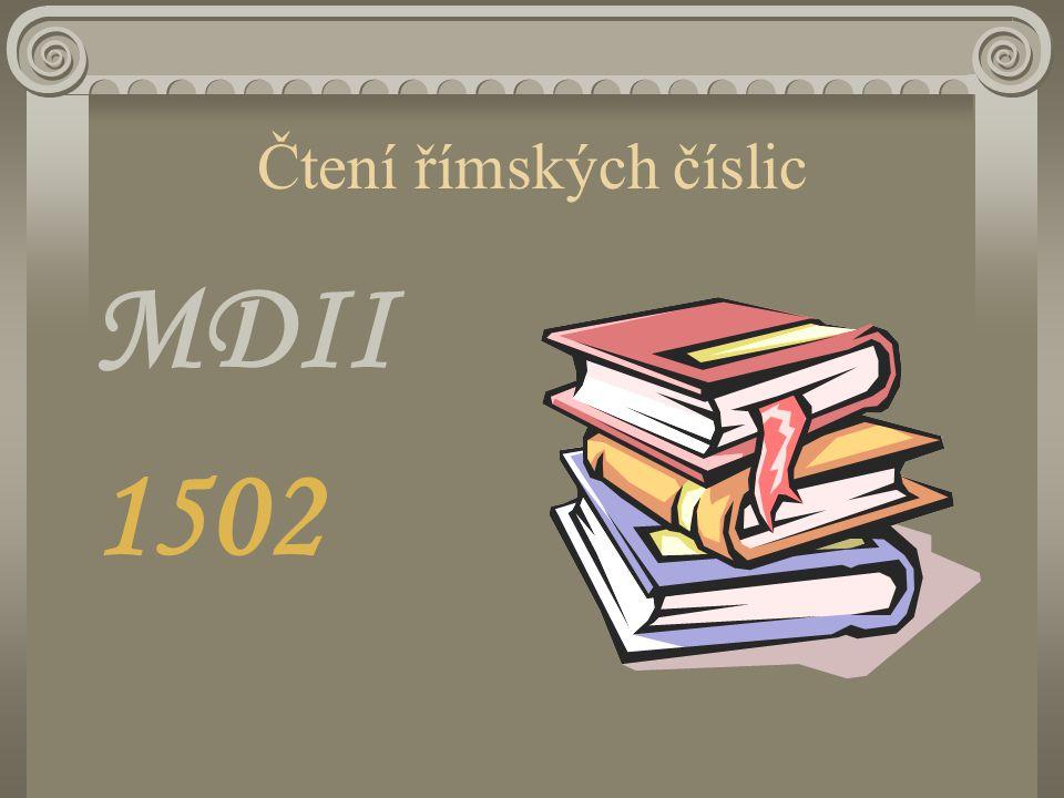Čtení římských číslic MDII 1502