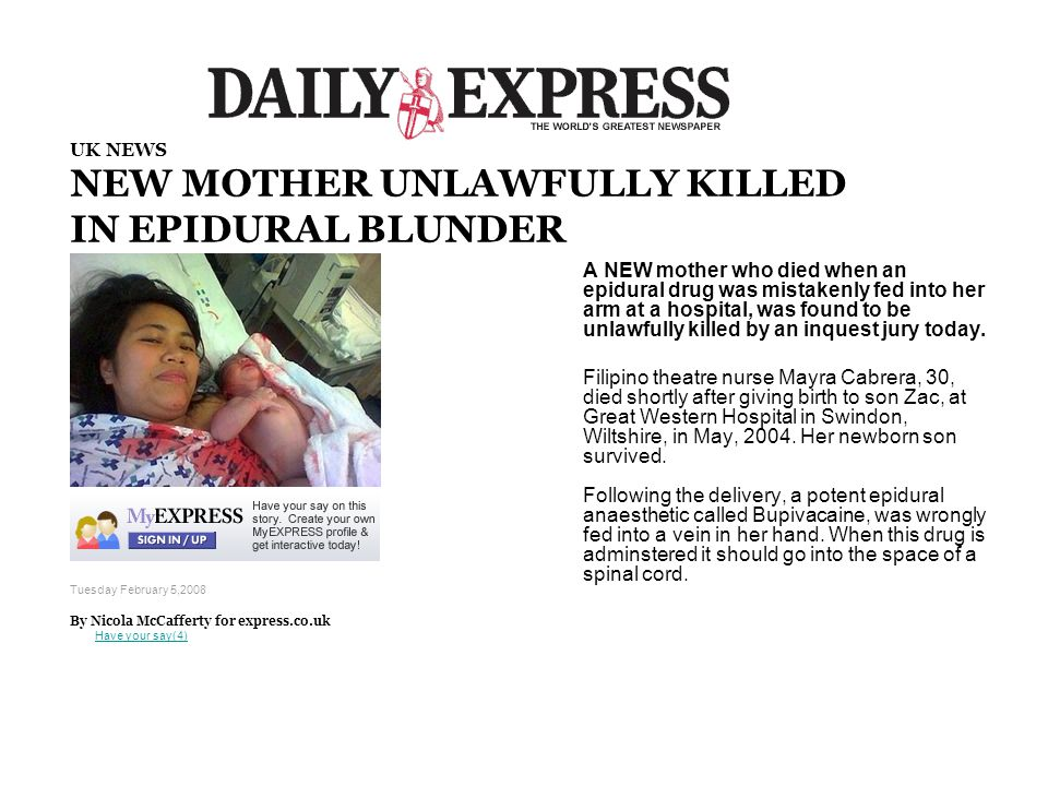 NEW MOTHER UNLAWFULLY KILLED IN EPIDURAL BLUNDER