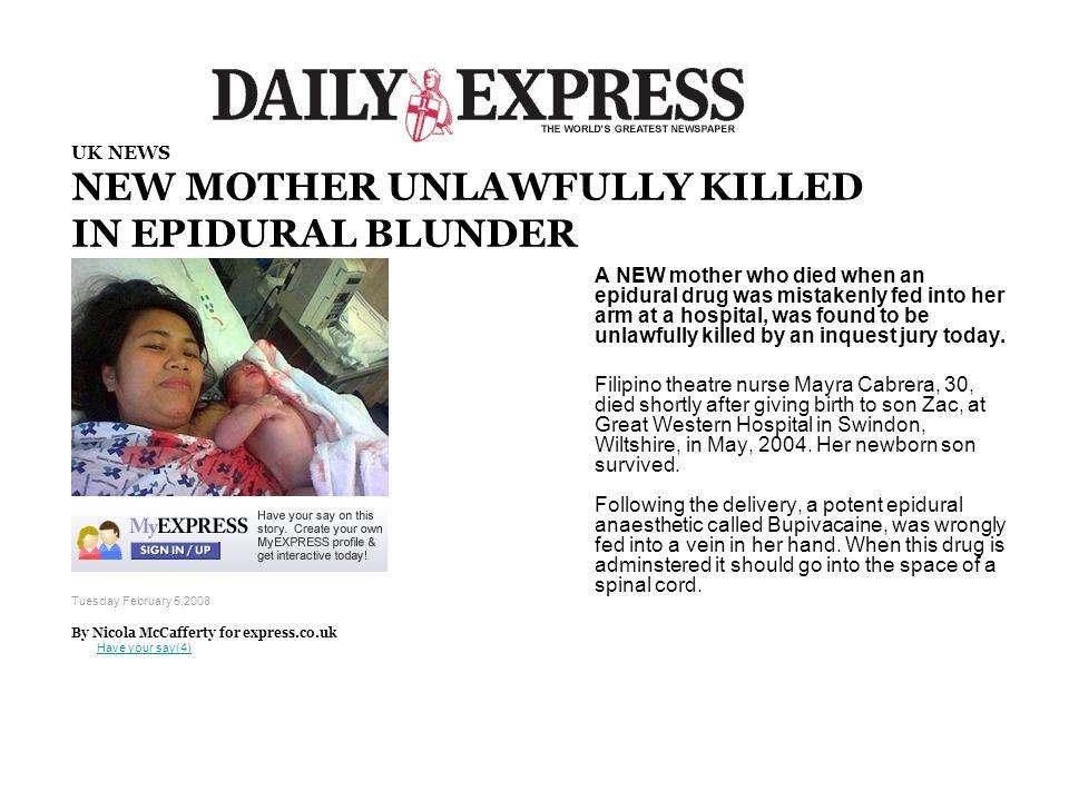 NEW MOTHER UNLAWFULLY KILLED IN EPIDURAL BLUNDER