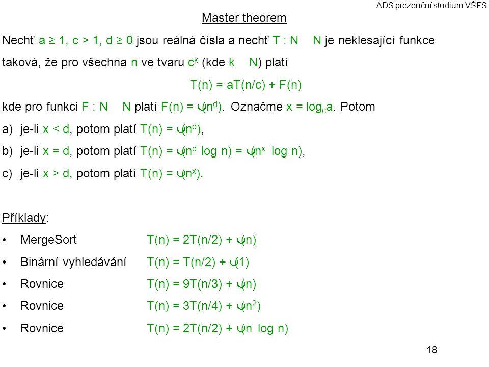 taková, že pro všechna n ve tvaru ck (kde k ∈ N) platí