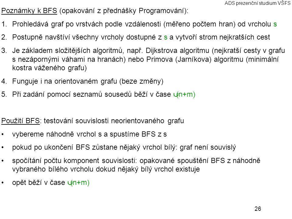 Poznámky k BFS (opakování z přednášky Programování):