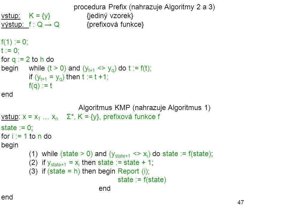 procedura Prefix (nahrazuje Algoritmy 2 a 3)