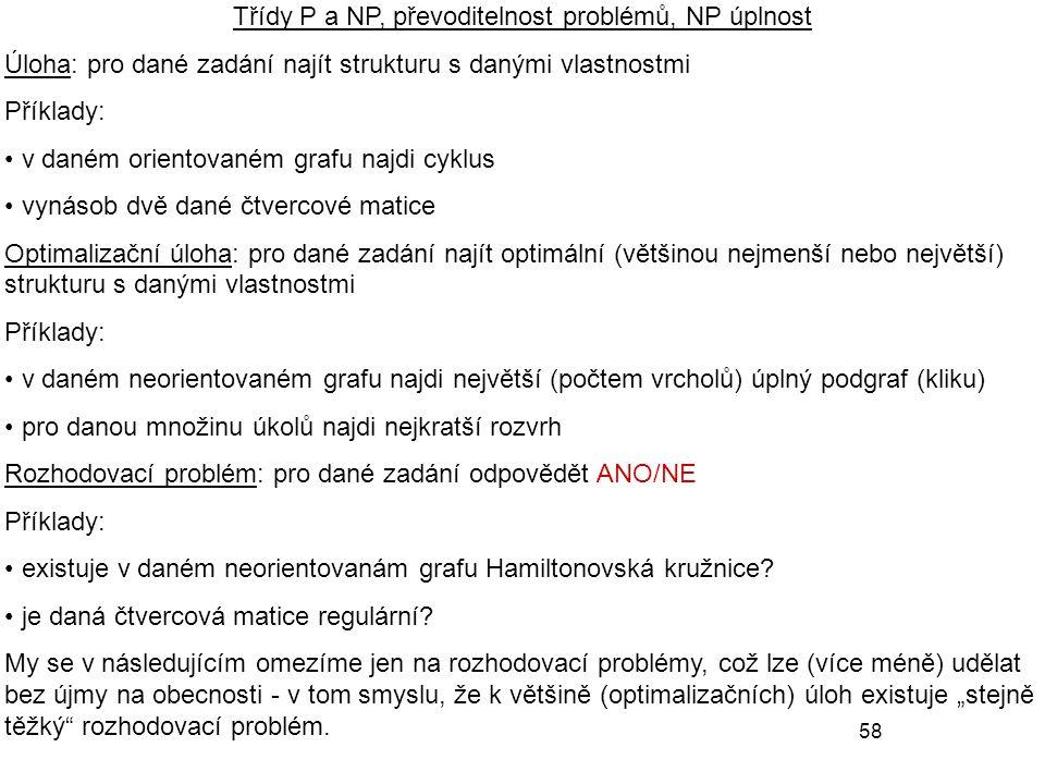 Třídy P a NP, převoditelnost problémů, NP úplnost