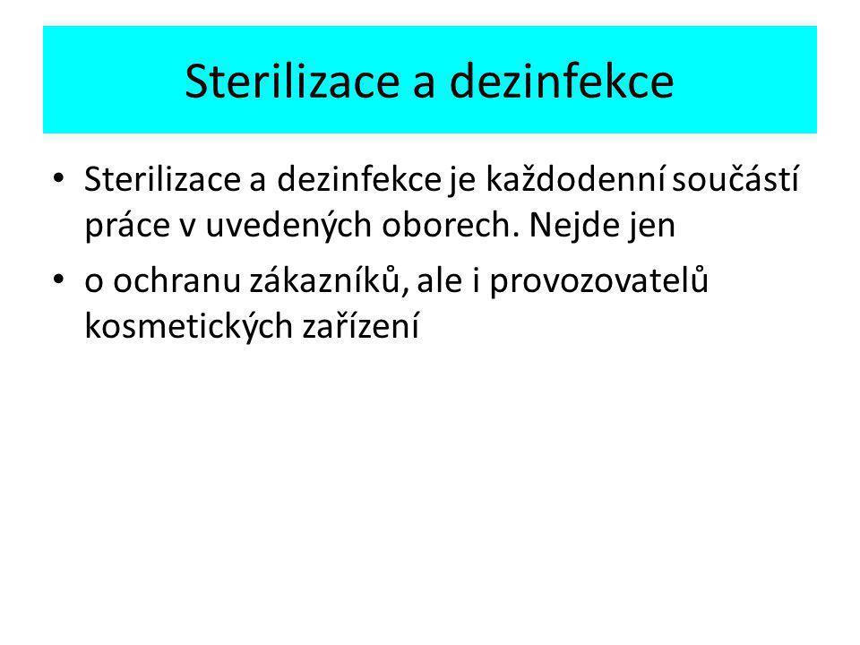 Sterilizace a dezinfekce