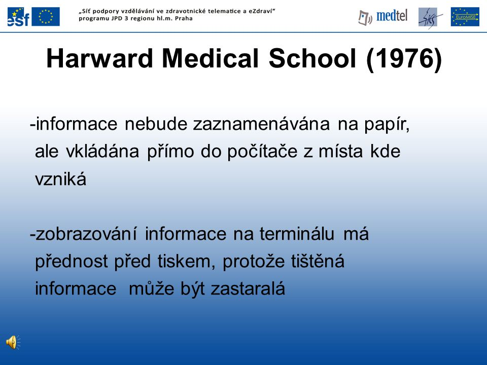 Harward Medical School (1976)