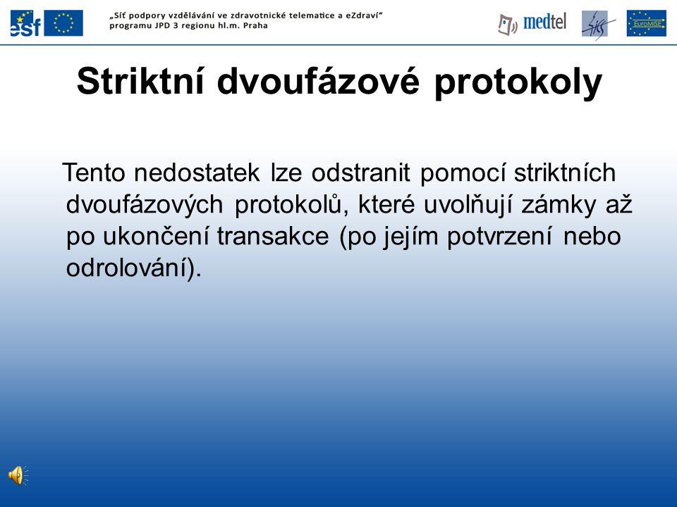 Striktní dvoufázové protokoly