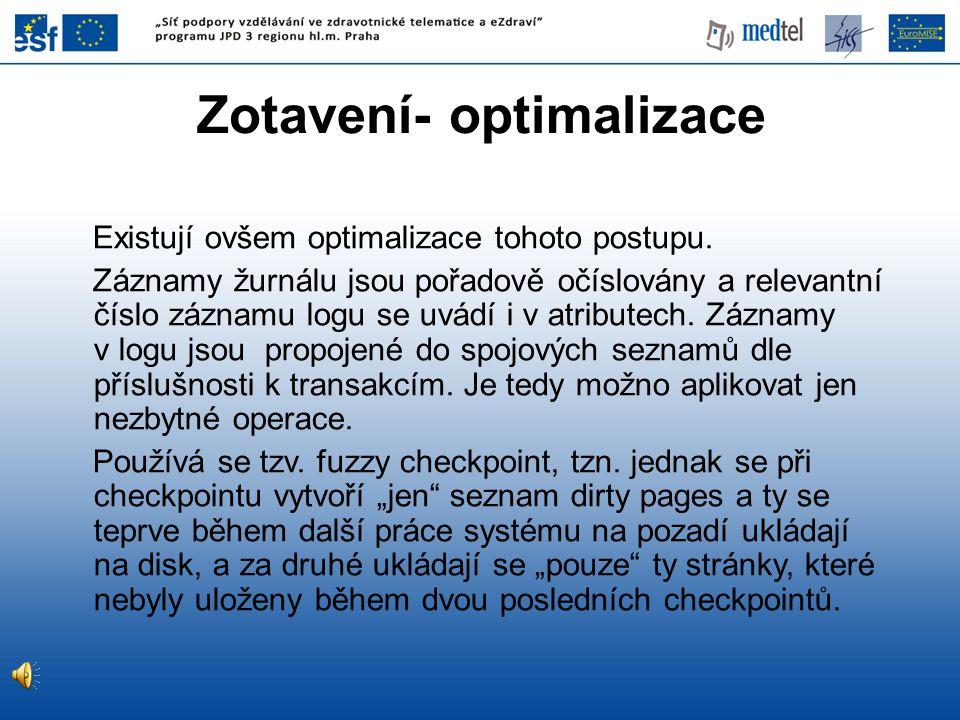 Zotavení- optimalizace