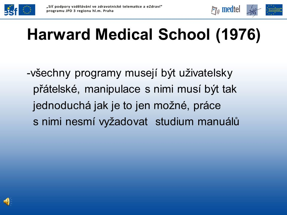 Harward Medical School (1976)