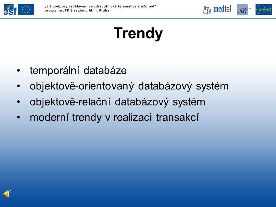 Trendy temporální databáze objektově-orientovaný databázový systém