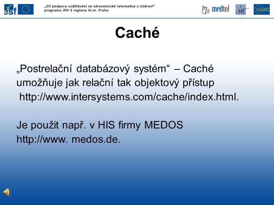 """Caché """"Postrelační databázový systém – Caché"""