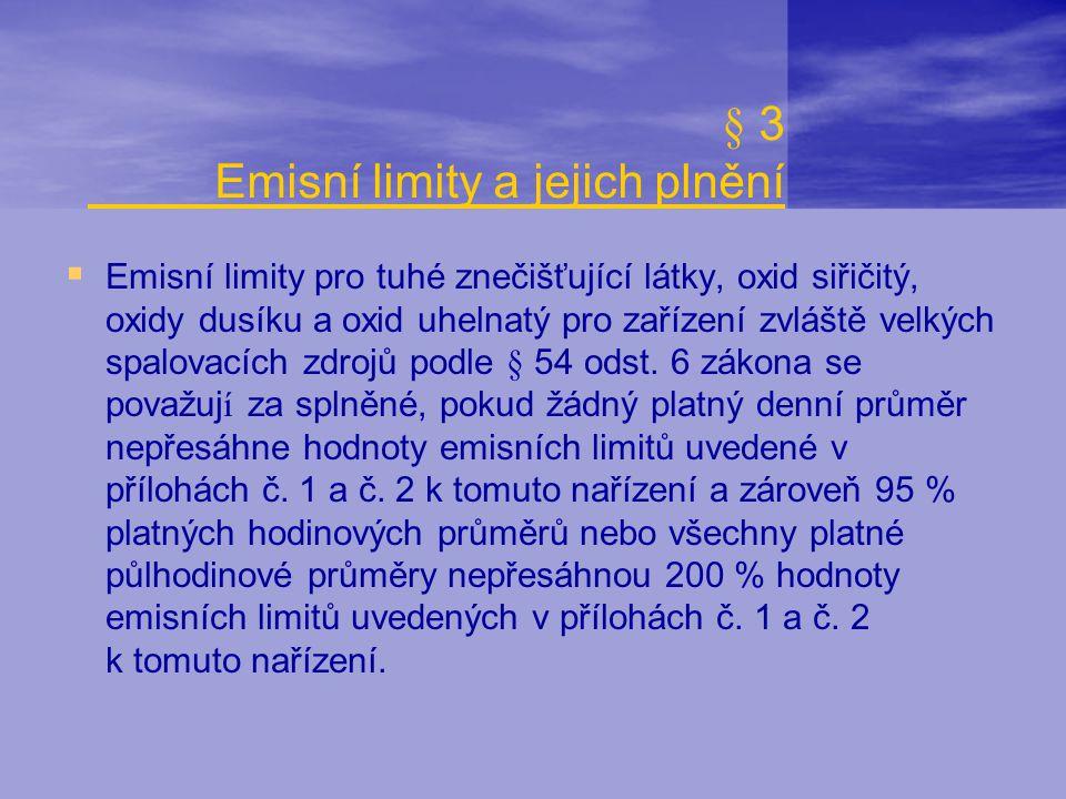 § 3 Emisní limity a jejich plnění