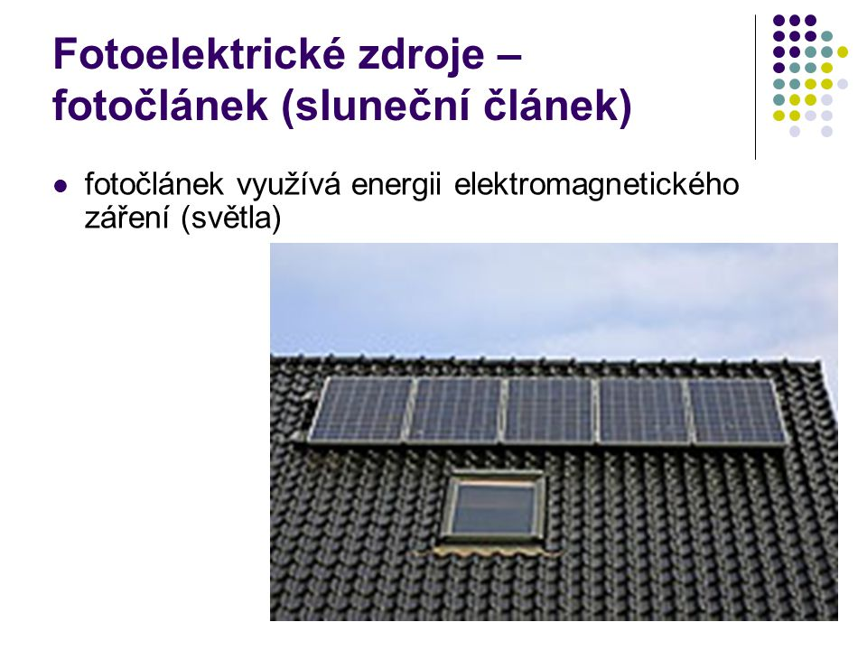 Fotoelektrické zdroje – fotočlánek (sluneční článek)