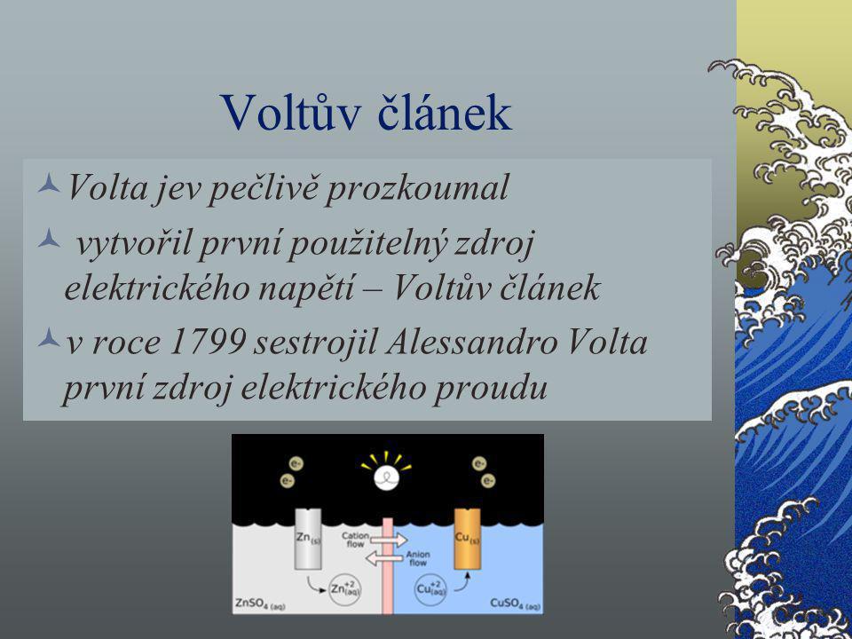 Voltův článek Volta jev pečlivě prozkoumal