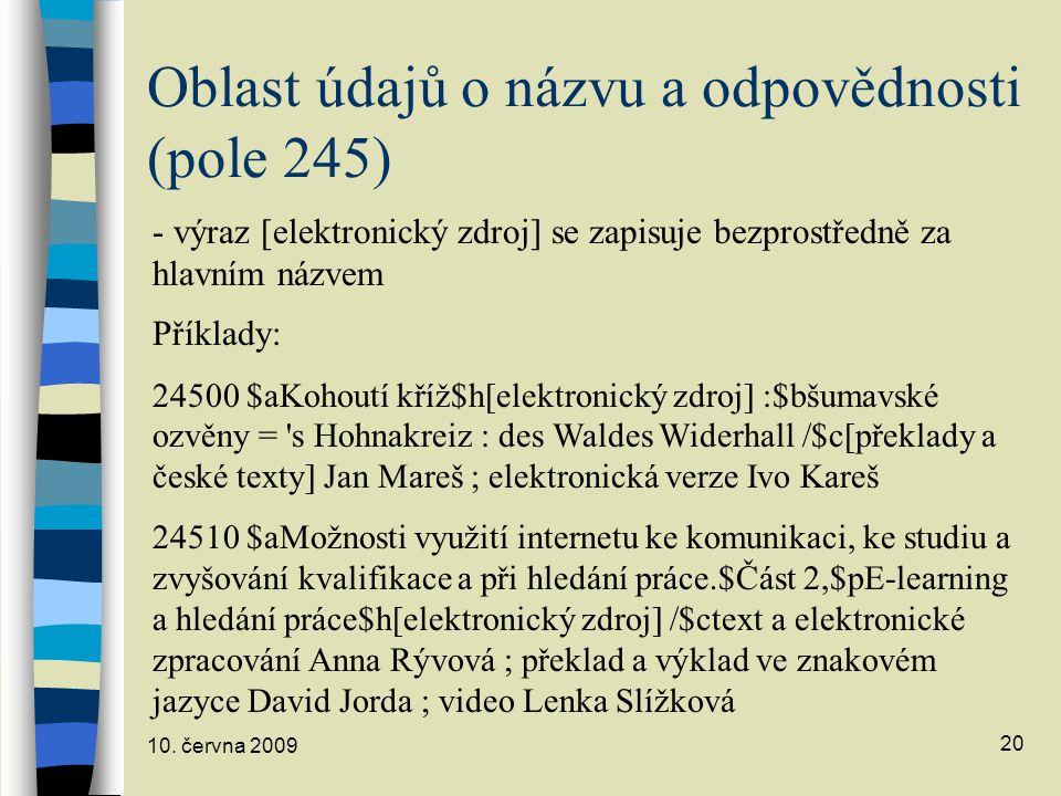 Oblast údajů o názvu a odpovědnosti (pole 245)