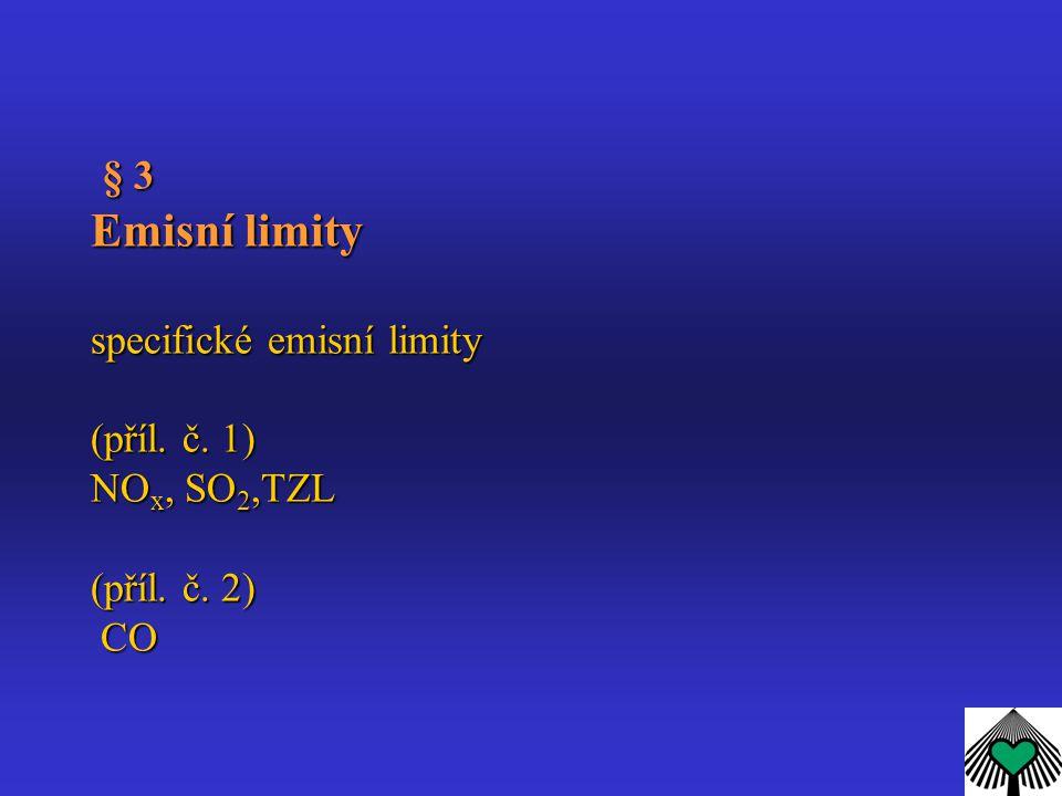 § 3 Emisní limity specifické emisní limity (příl. č