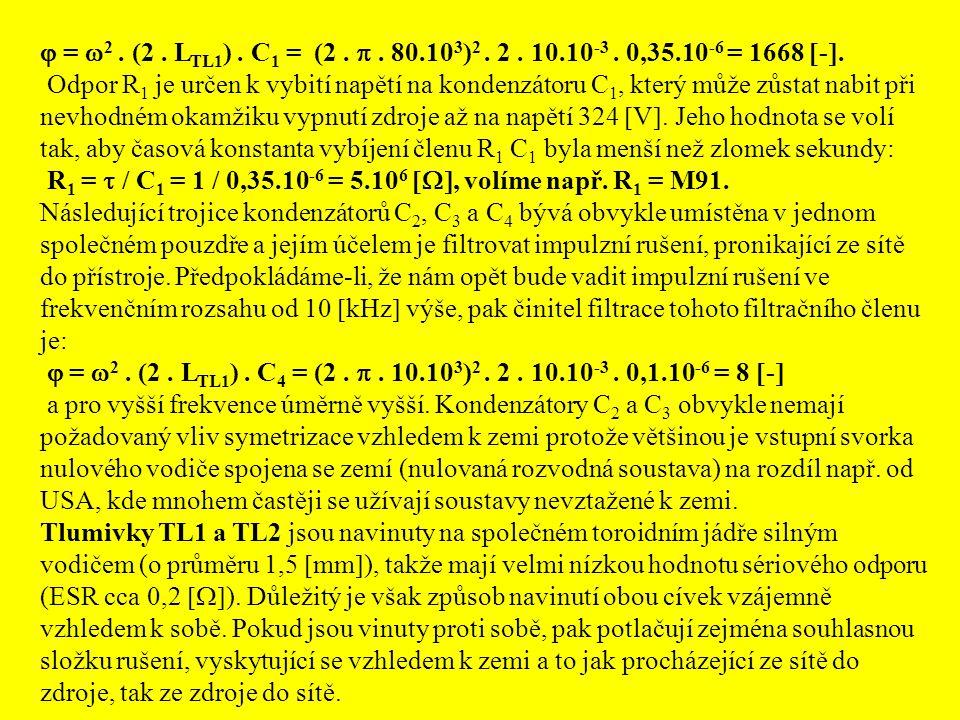  = 2 . (2 . LTL1) . C1 = (2 .  . 80.103)2 . 2 . 10.10-3 . 0,35.10-6 = 1668 -.
