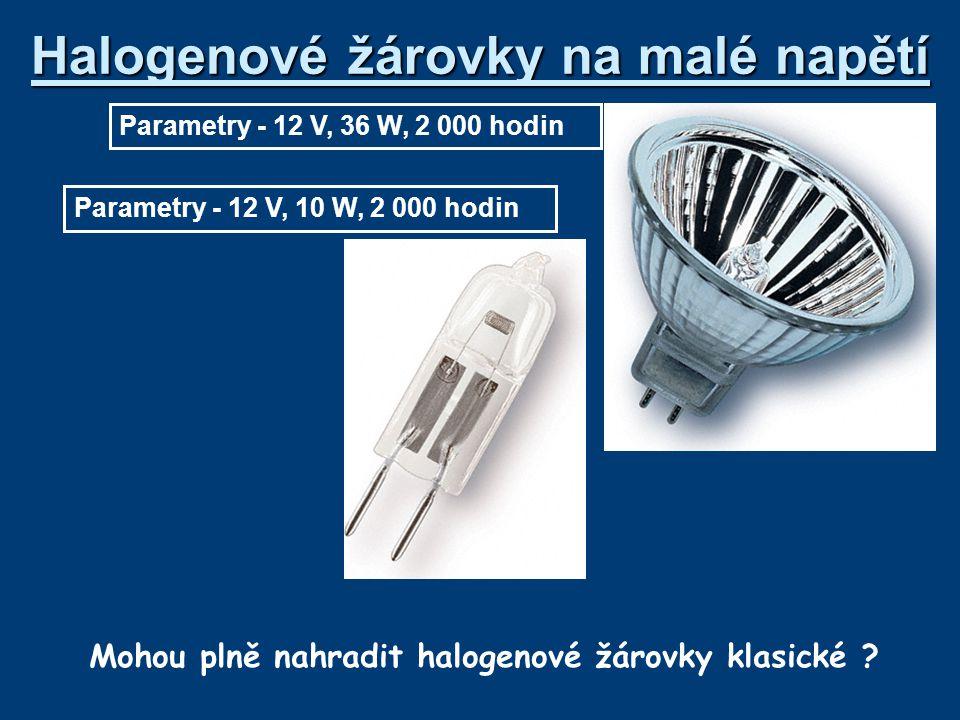 Halogenové žárovky na malé napětí