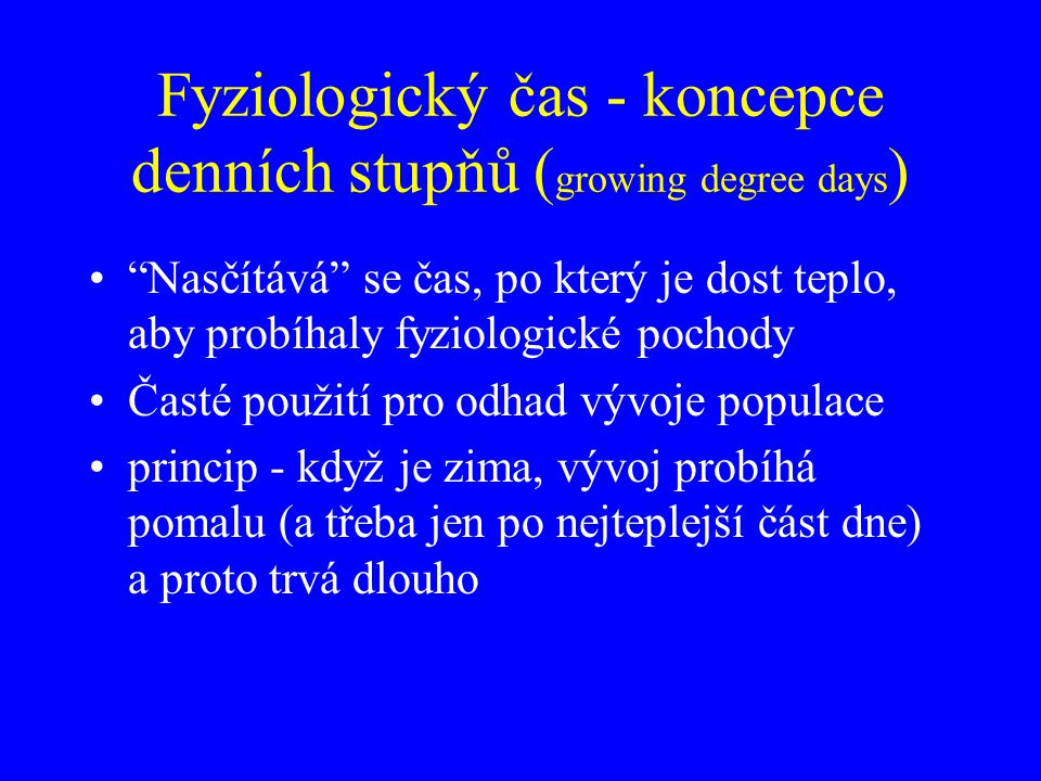 Fyziologický čas - koncepce denních stupňů (growing degree days)