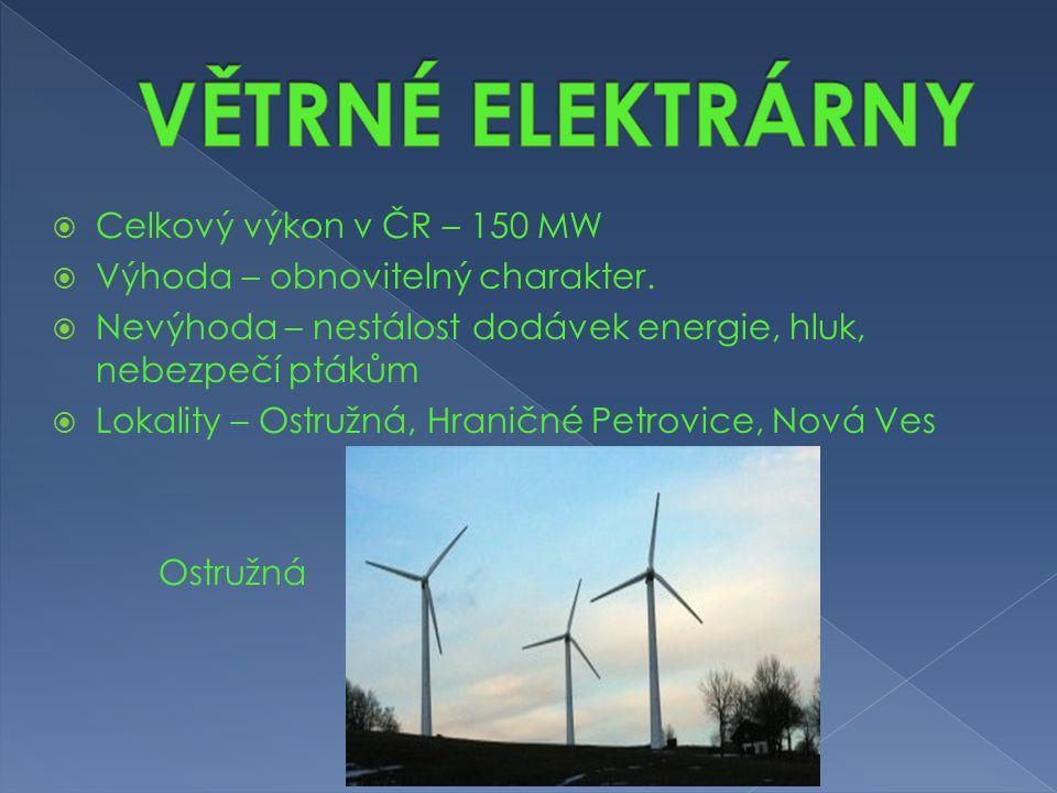 VĚTRNÉ ELEKTRÁRNY Celkový výkon v ČR – 150 MW