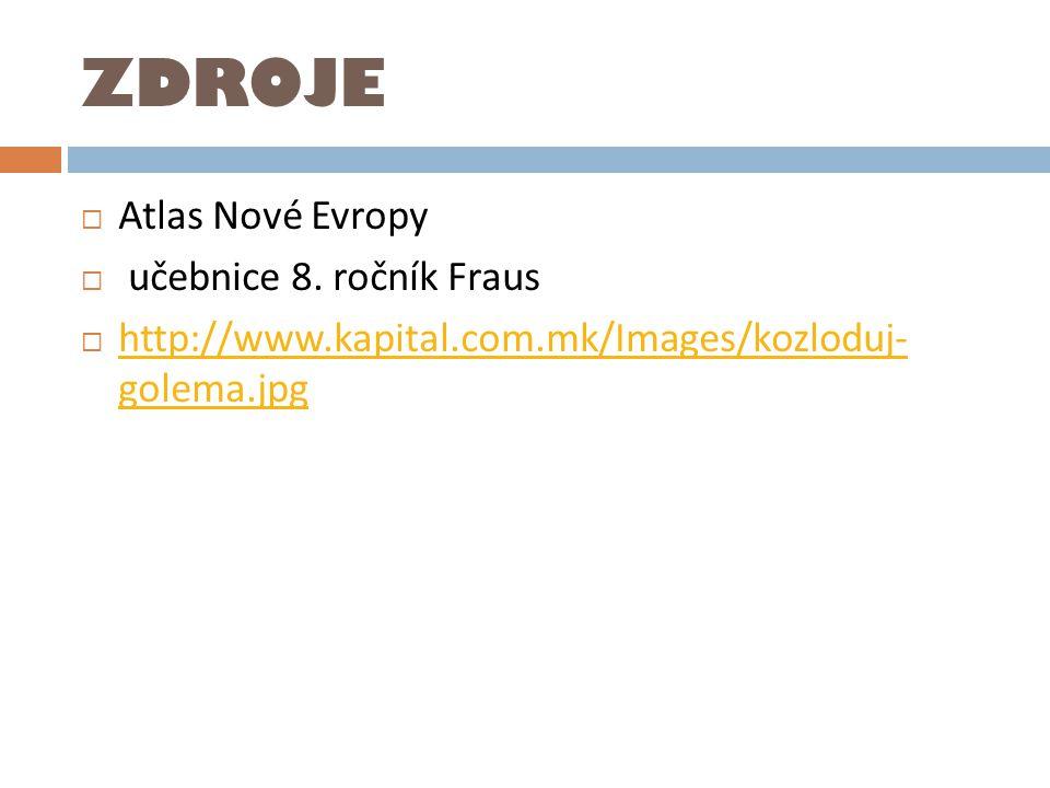 ZDROJE Atlas Nové Evropy učebnice 8. ročník Fraus