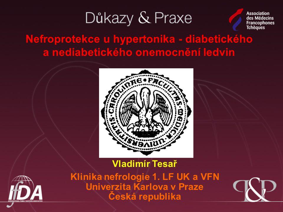 Nefroprotekce u hypertonika - diabetického a nediabetického onemocnění ledvin