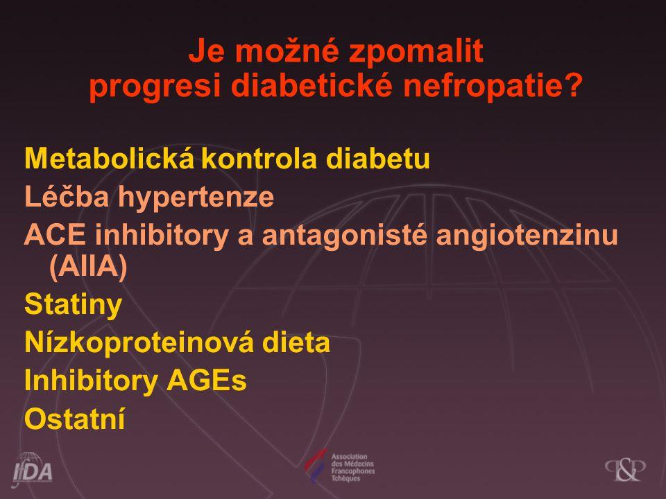 Je možné zpomalit progresi diabetické nefropatie
