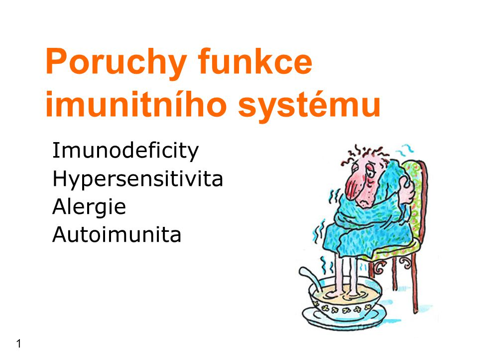Poruchy funkce imunitního systému