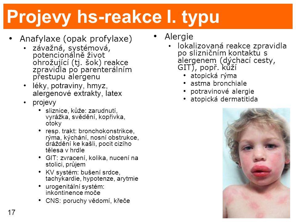 Projevy hs-reakce I. typu