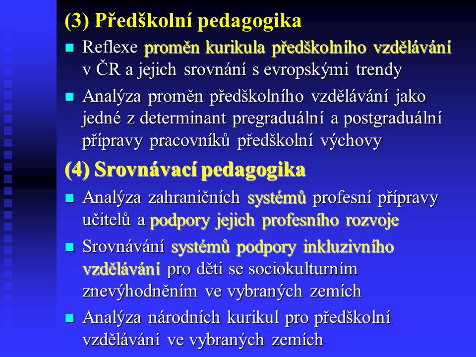 (3) Předškolní pedagogika