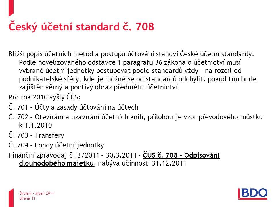 Český účetní standard č. 708